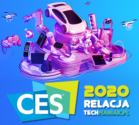 CES 2020 - raport techManiaK.pl