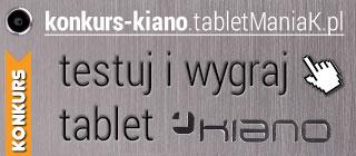 Konkurs Kiano - podserwis tabletManiaK.pl