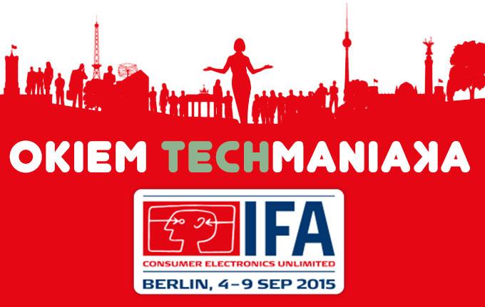 IFA 2015 - techManiaK.pl