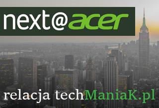 Next@Acer New York - nasza relacja