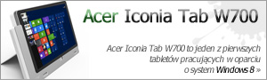 Test Acer Iconia Tab W700 - tablet z Windows 8